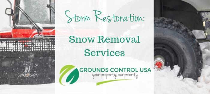 Storm Restoration | Snow Removal Services